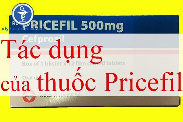 Tìm hiểu tác dụng của thuốc pricefil