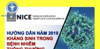 Cập nhật hướng dẫn sử dụng kháng sinh trong các bệnh nhiễm thông thường của NICE 2019