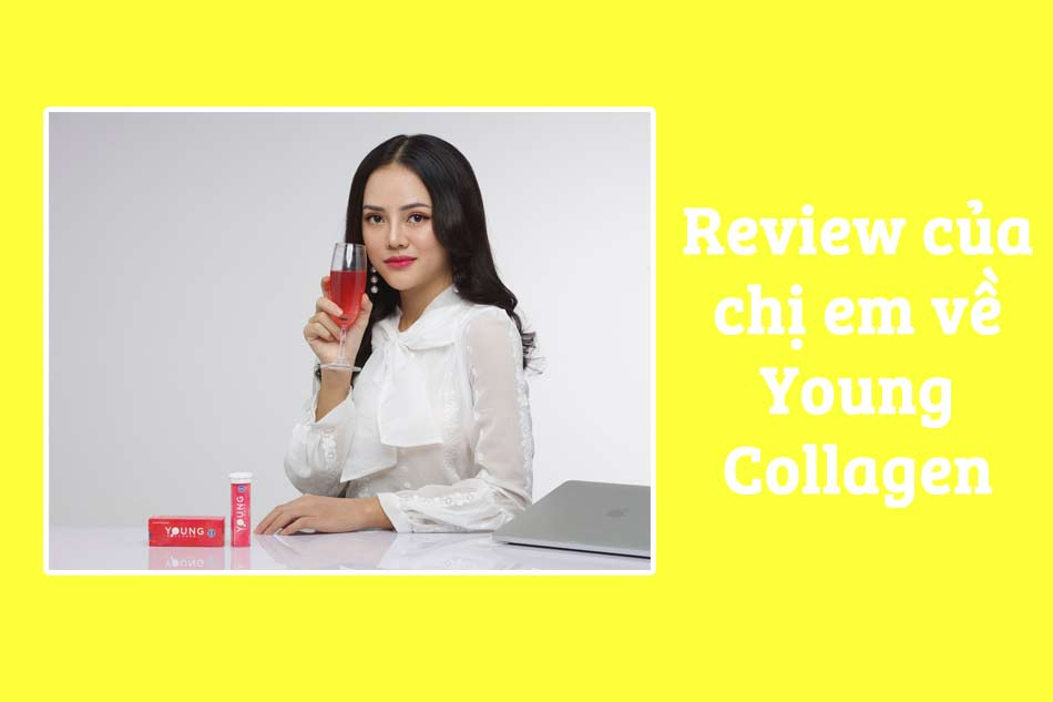 Review của chị em về Young Collagen